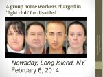 4 group home workers charged in fight club for disabled
