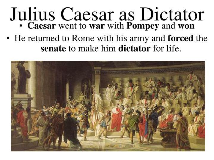 Julius Caesar as Dictator