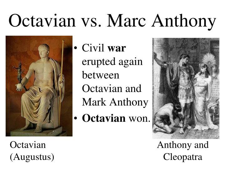 Octavian vs. Marc Anthony