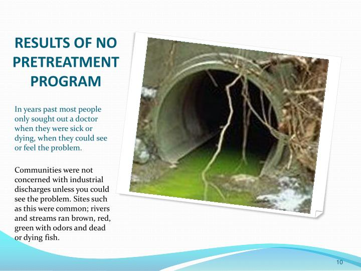 Results of no Pretreatment Program