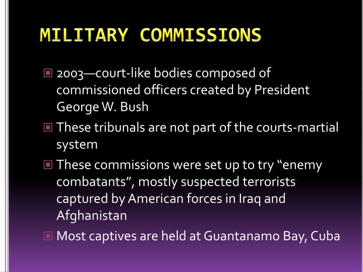 MILITARY COMMISSIONS