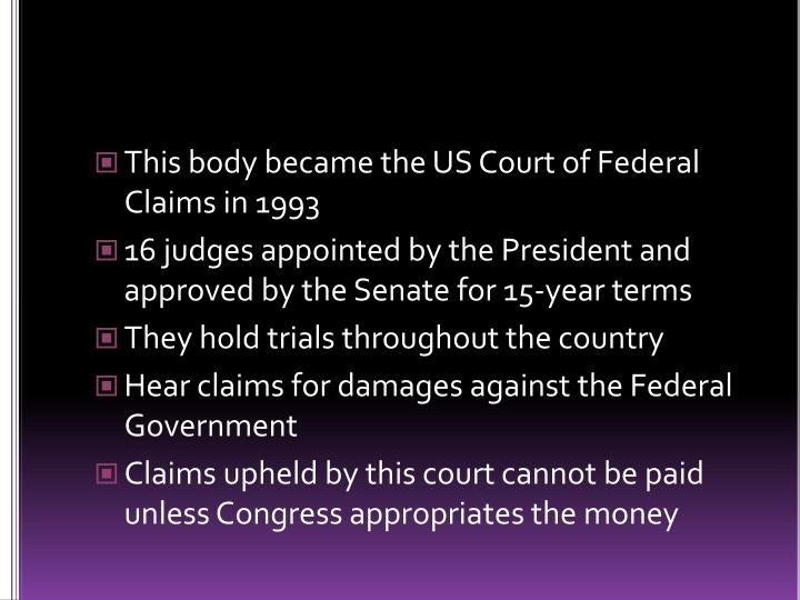 This body became the US Court of Federal Claims in 1993