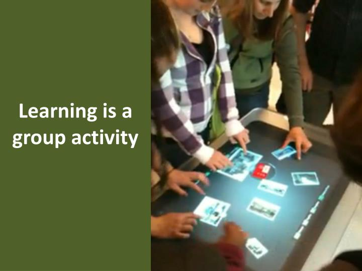 Learning is a group activity