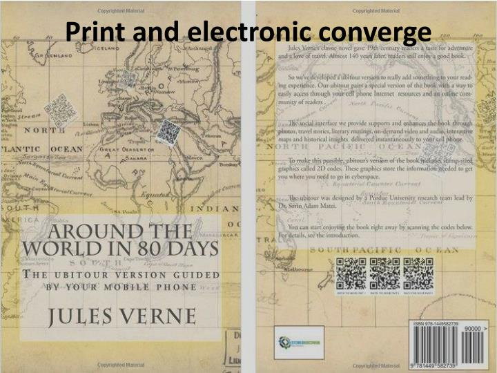 Print and electronic converge
