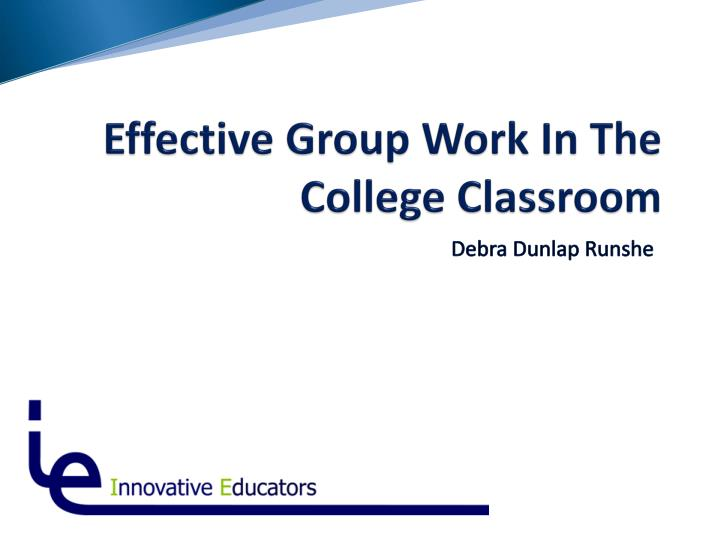 effective group work in the college classroom n.