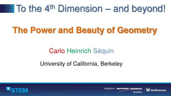 PPT - To the 4 th Dimension – and beyond! PowerPoint