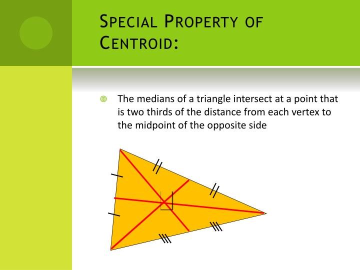 Special property of centroid