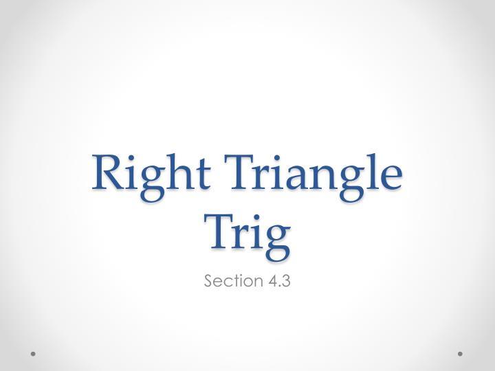 Right Triangle Trig