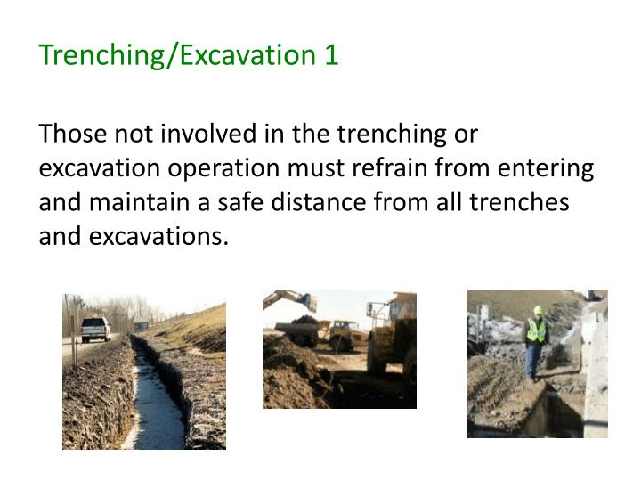 Trenching/Excavation 1
