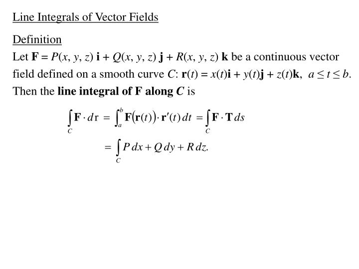 Line Integrals of Vector Fields