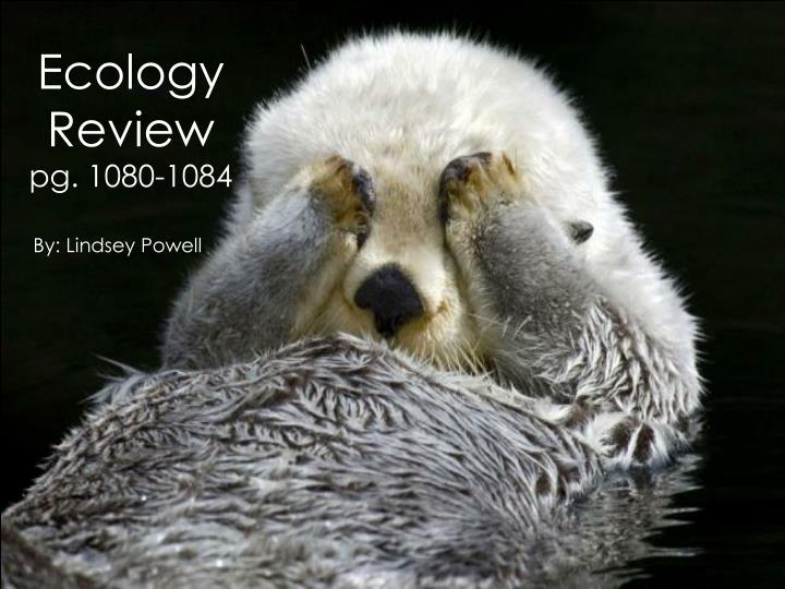 Ecology review pg 1080 1084