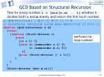 gcd based on structural recursion