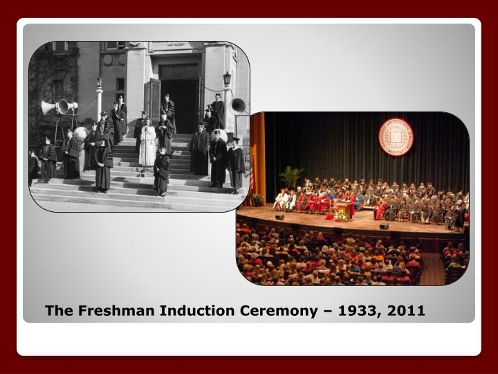 The Freshman Induction Ceremony – 1933, 2011
