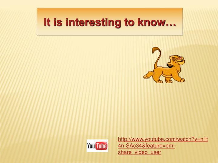 It is interesting to know…