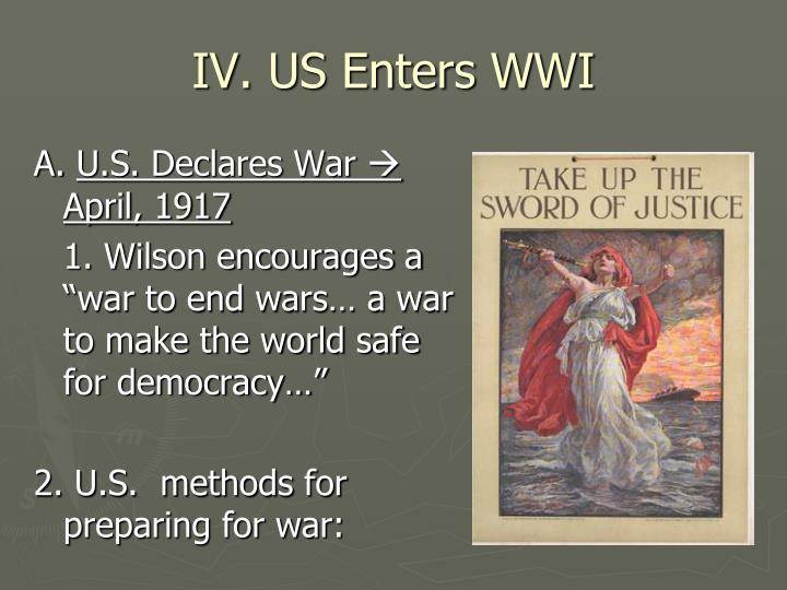IV. US Enters WWI