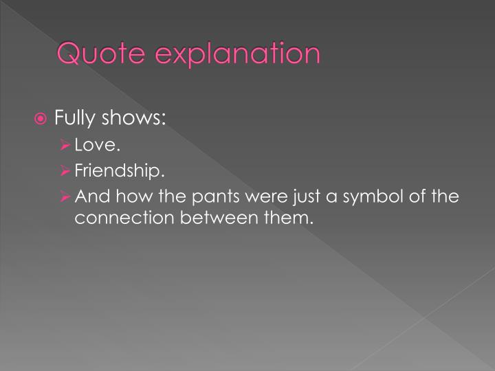 Sisterhood Of The Traveling Pants Quotes About Friendship Awesome Ppt  By Ann Brashares Powerpoint Presentation  Id2484074