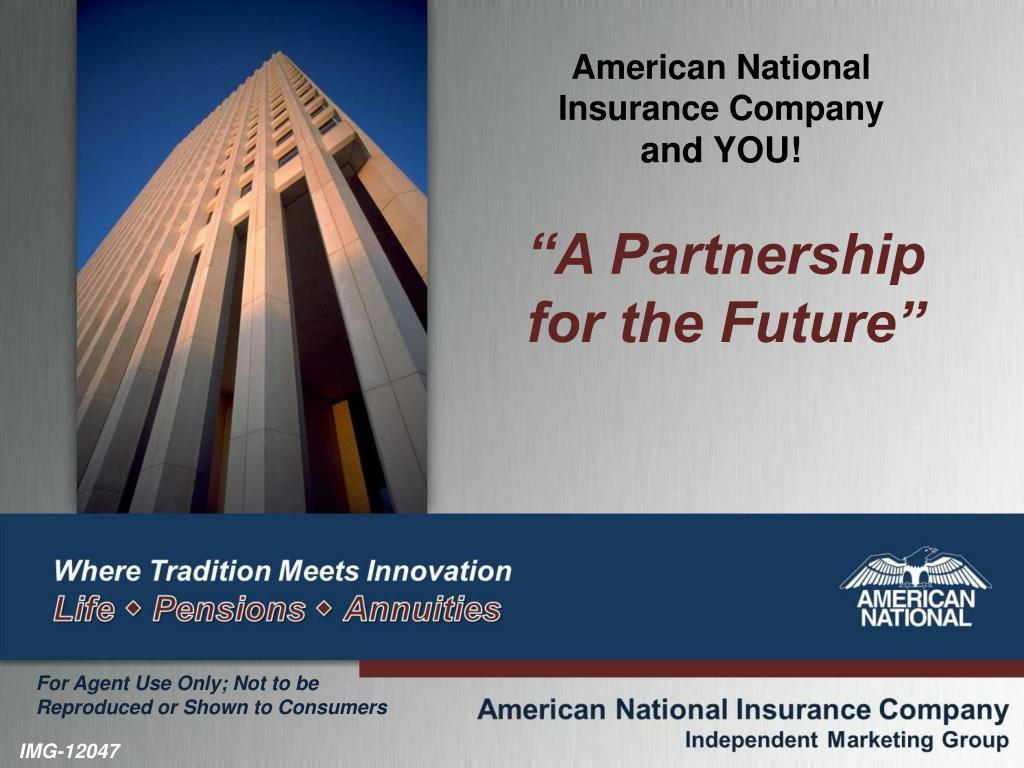Ppt American National Insurance Company And You Powerpoint Presentation Id 2484078
