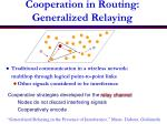 cooperation in routing generalized relaying