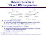 relative benefits of tx and rx cooperation