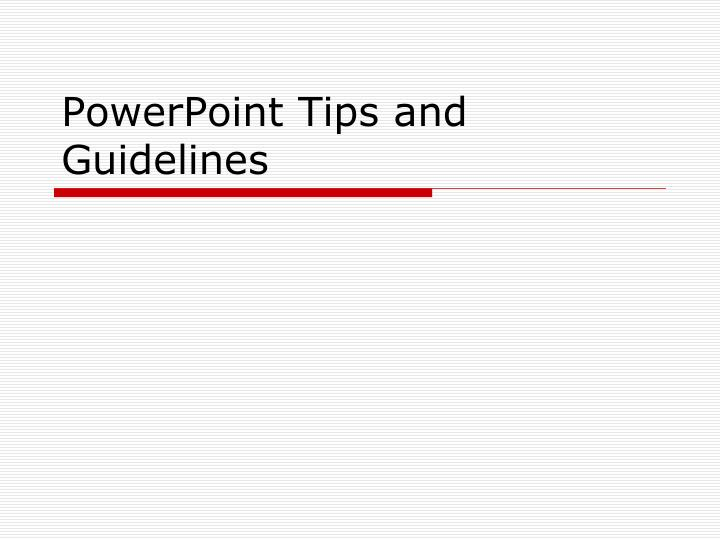 powerpoint tips and guidelines n.