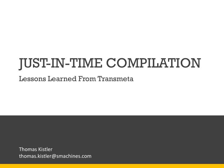 just in time compilation n.