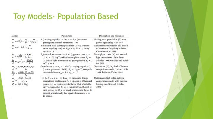 Toy Models- Population Based