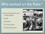 who worked on the rails