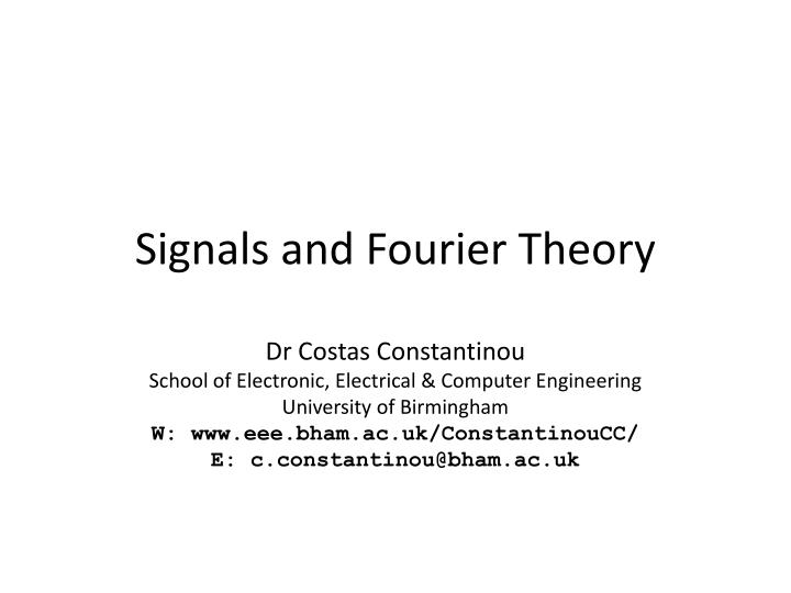 Signals and fourier theory