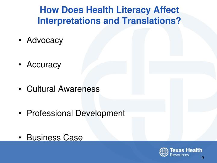 How Does Health Literacy Affect Interpretations and Translations?
