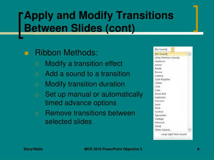 Apply and Modify Transitions Between Slides (cont)