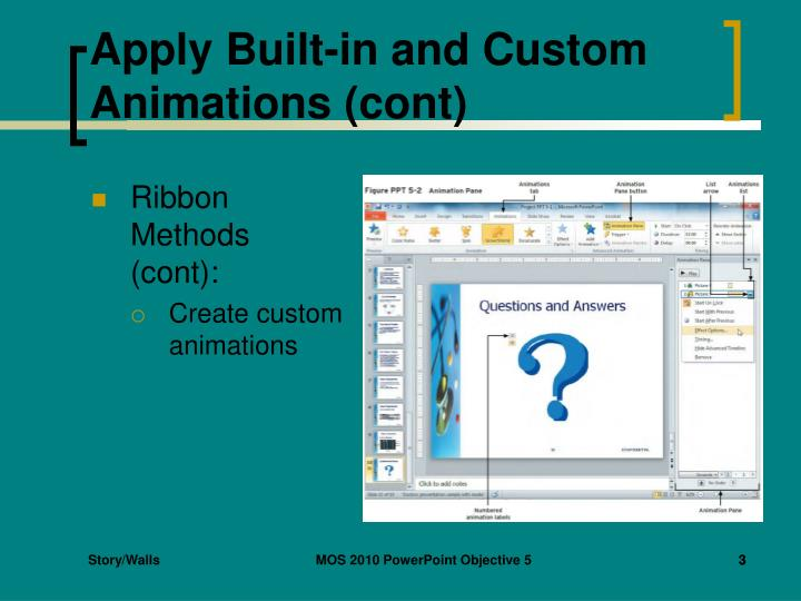 Apply built in and custom animations cont