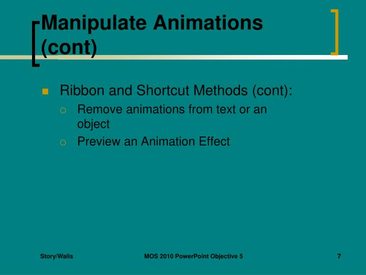 Manipulate Animations (cont)