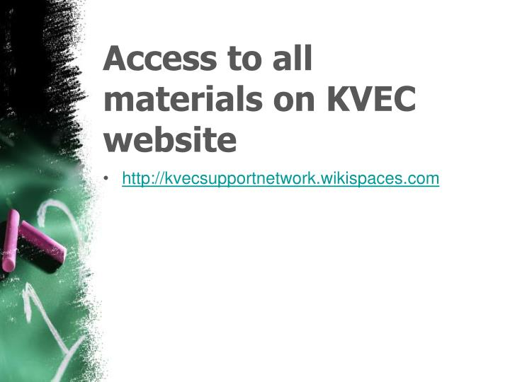 Access to all materials on kvec website