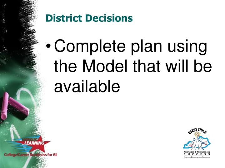 District Decisions