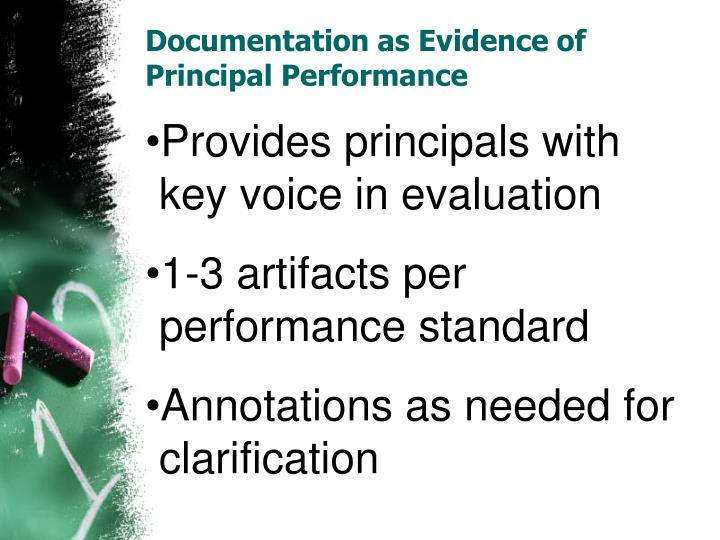 Documentation as Evidence of Principal Performance