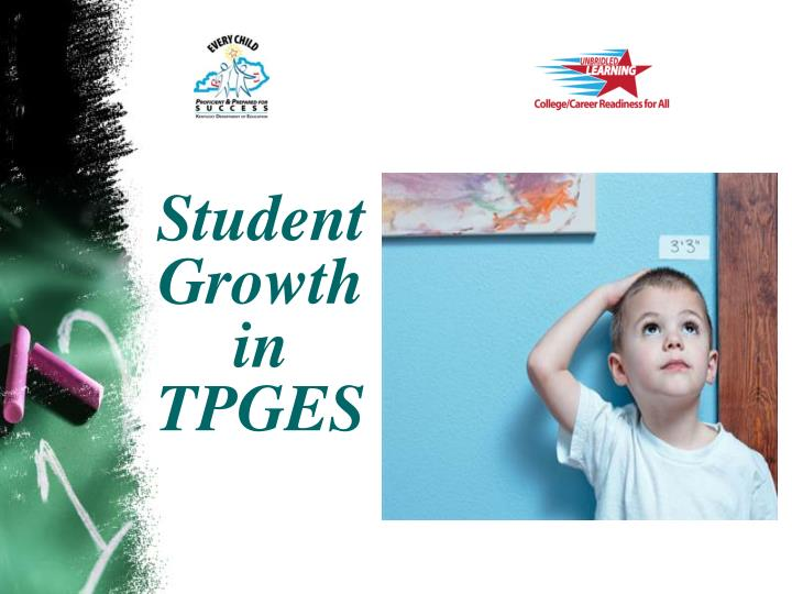 Student Growth in TPGES