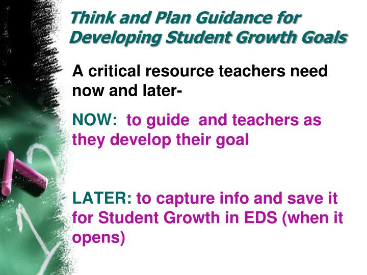 Think and Plan Guidance for Developing Student Growth Goals