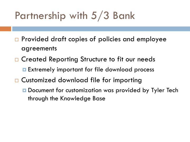 Partnership with 5 3 bank