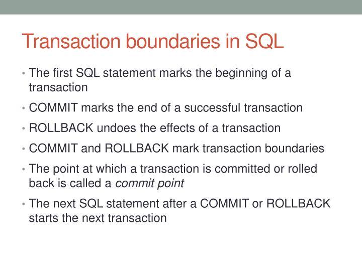 Transaction boundaries in SQL