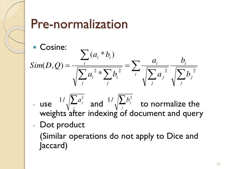 Pre-normalization