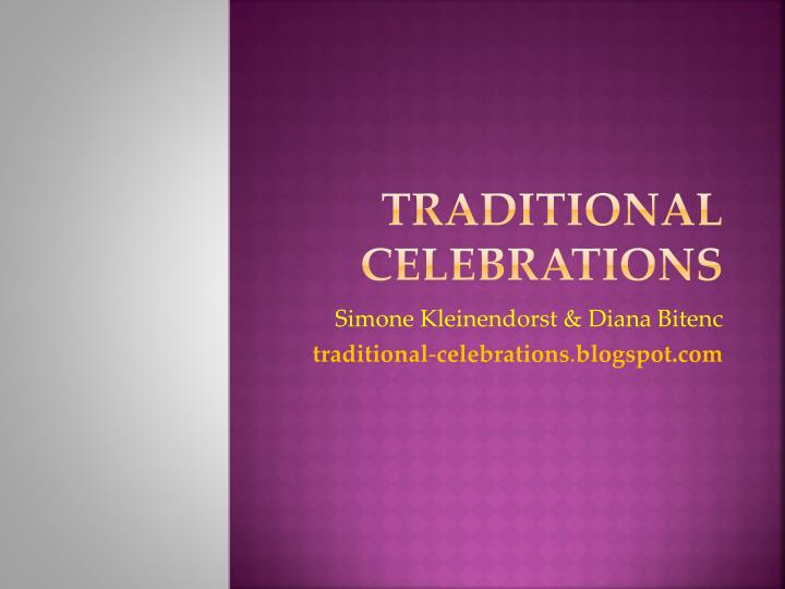 traditional celebrations n.