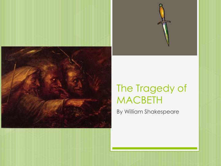 a literary analysis of the downfall in macbeth by william shakespeare Macbeth (/ m ə k ˈ b ɛ θ / full title the tragedy of macbeth) is a tragedy by william shakespeare it is thought to have been first performed in 1606 it dramatises the damaging physical and psychological effects of political ambition on those who seek power for its own sake of all the plays that shakespeare wrote during the reign of.