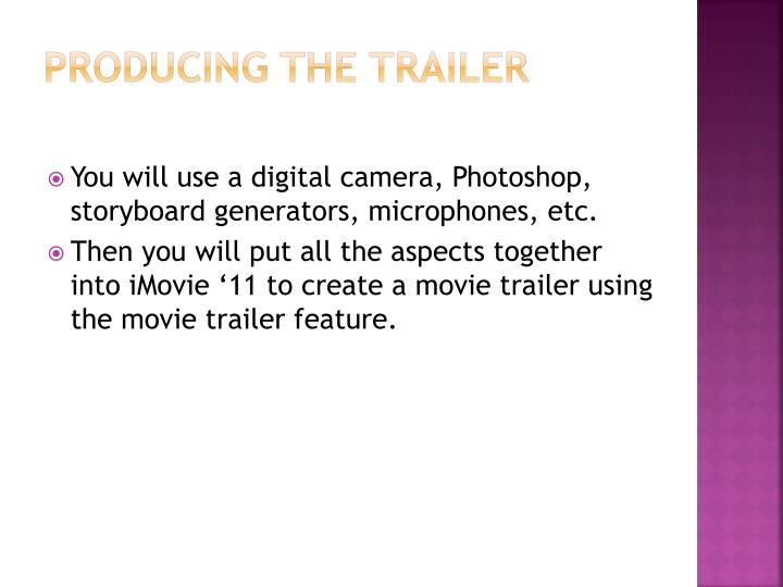 PRODUCING THE TRAILER