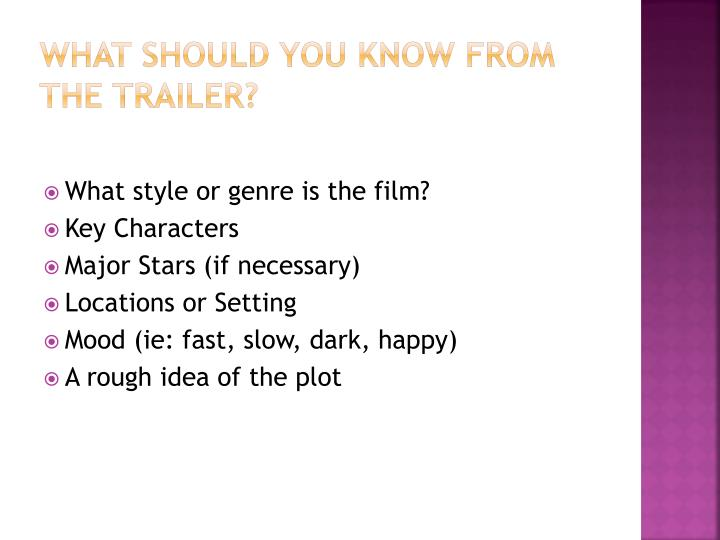 What should you know from the trailer?