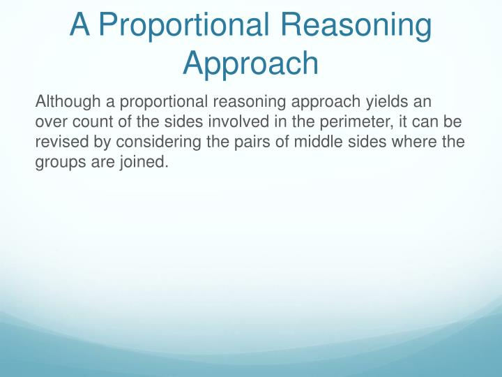 A Proportional Reasoning Approach