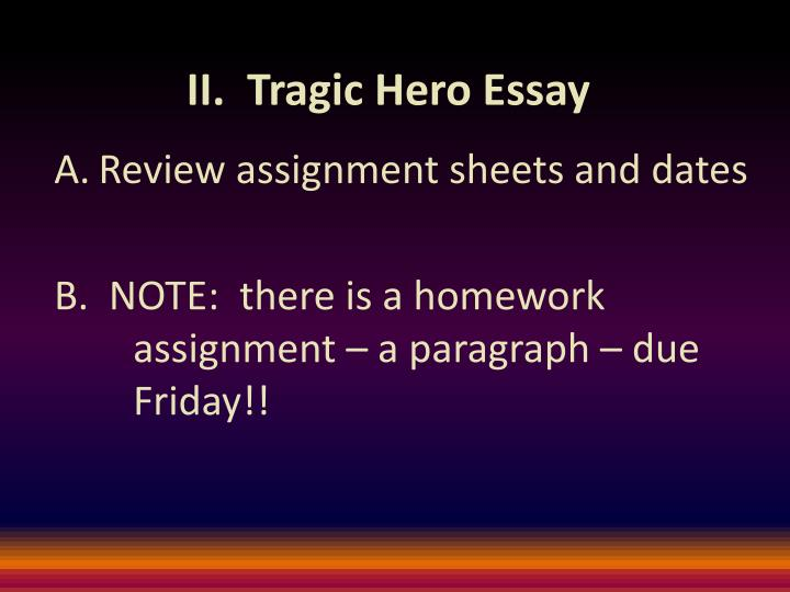 II.  Tragic Hero Essay