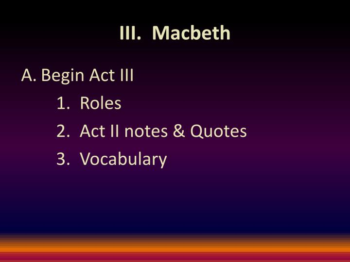 III.  Macbeth