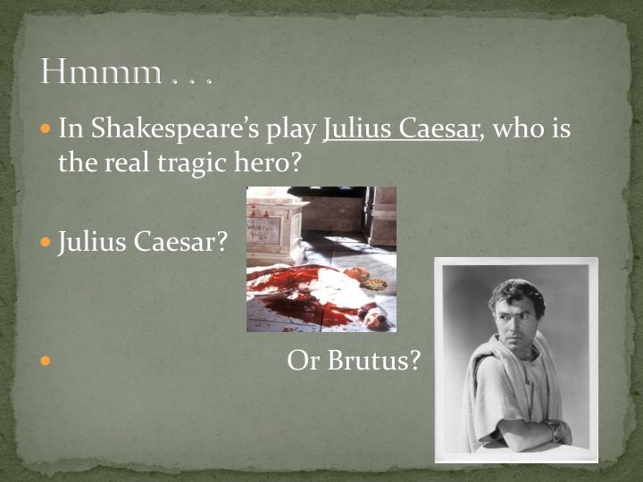 the theme of superstitions in william shakespeares play julius caesar William shakespeare's julius caesar is a tragedy as it shows how the hero of the play rises from a humble position to that of popularity, power and prestige but ultimately meets a tragic end due.