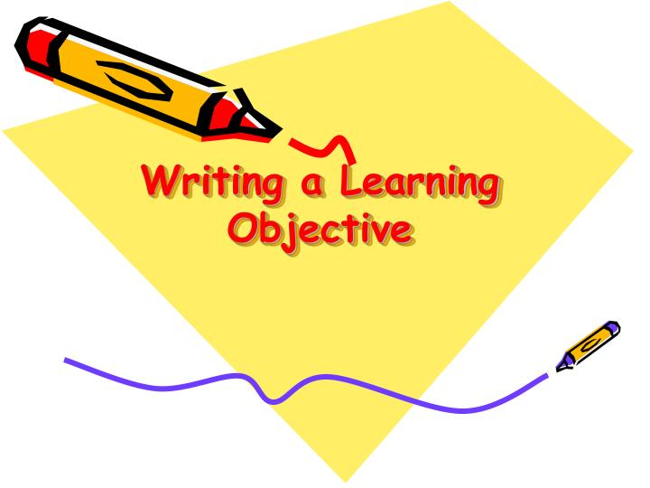 Writing a Learning Objective