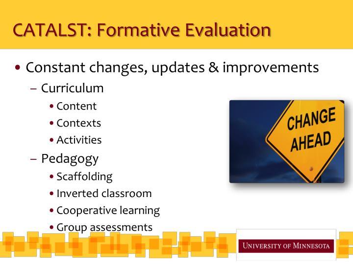 CATALST: Formative Evaluation